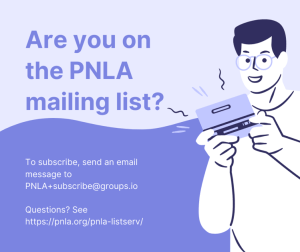 Join the PNLA Mailing List